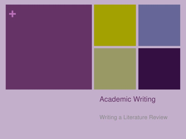 Academic Writing<br />Writing a Literature Review<br />