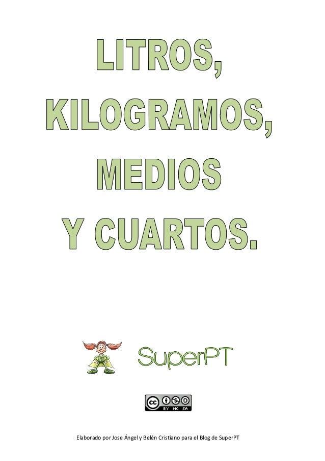 Elaborado por Jose Ángel y Belén Cristiano para el Blog de SuperPT