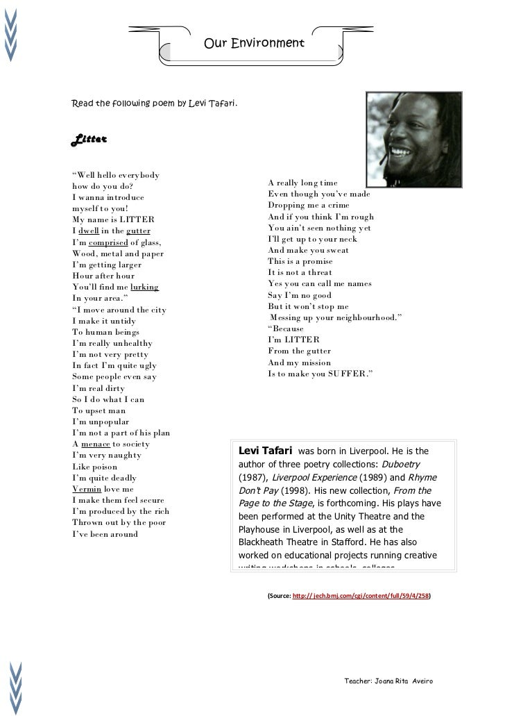 "Our EnvironmentRead the following poem by Levi Tafari.Litter""Well hello everybodyhow do you do?                           ..."