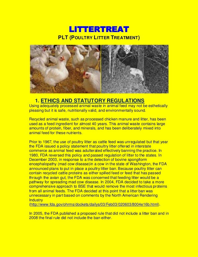 LITTERTREATPLT (POULTRY LITTER TREATMENT)1. ETHICS AND STATUTORY REGULATIONSUsing adequately processed animal waste in ani...