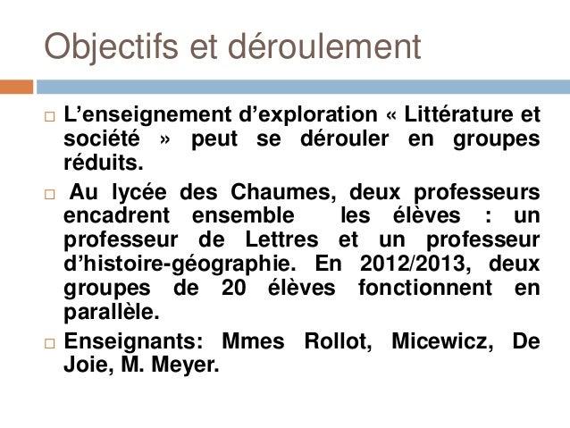 Objectifs et déroulement   L'enseignement d'exploration « Littérature et    société » peut se dérouler en groupes    rédu...