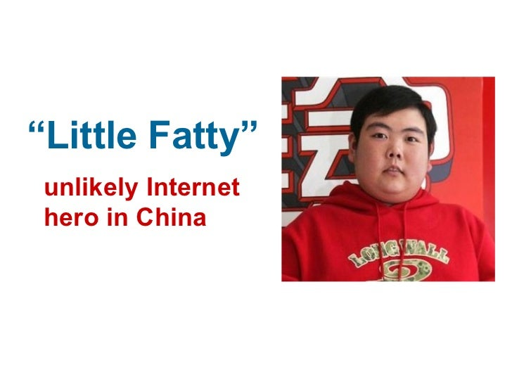 """ Little Fatty"" unlikely Internet  hero in China"
