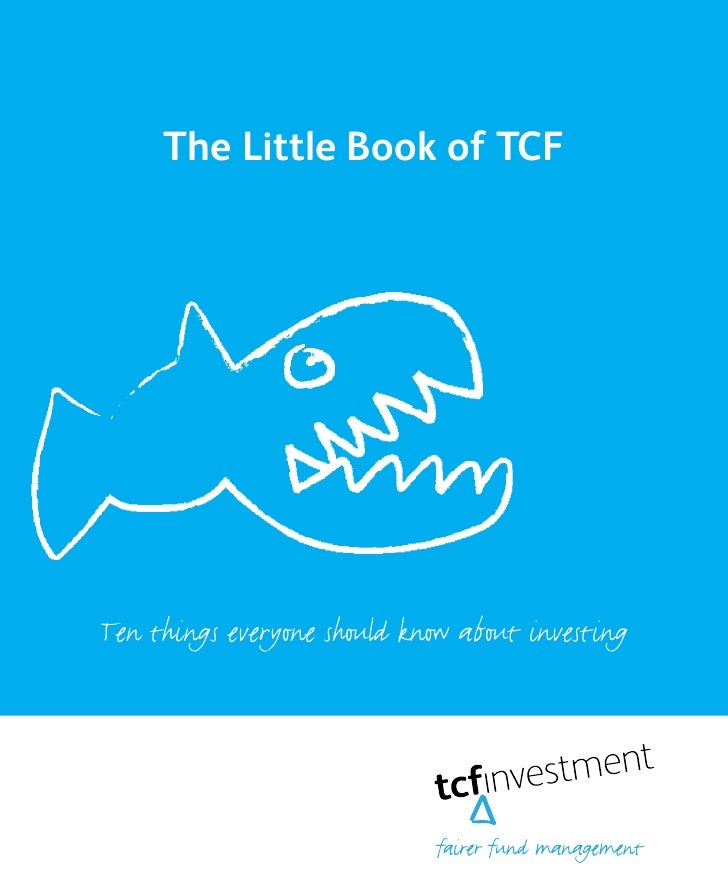 The Little Book of TCFTen things everyone should know about investing