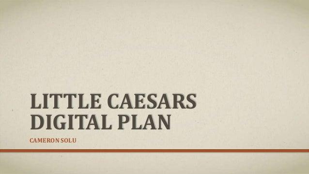 LITTLE CAESARSDIGITAL PLANCAMERON SOLU