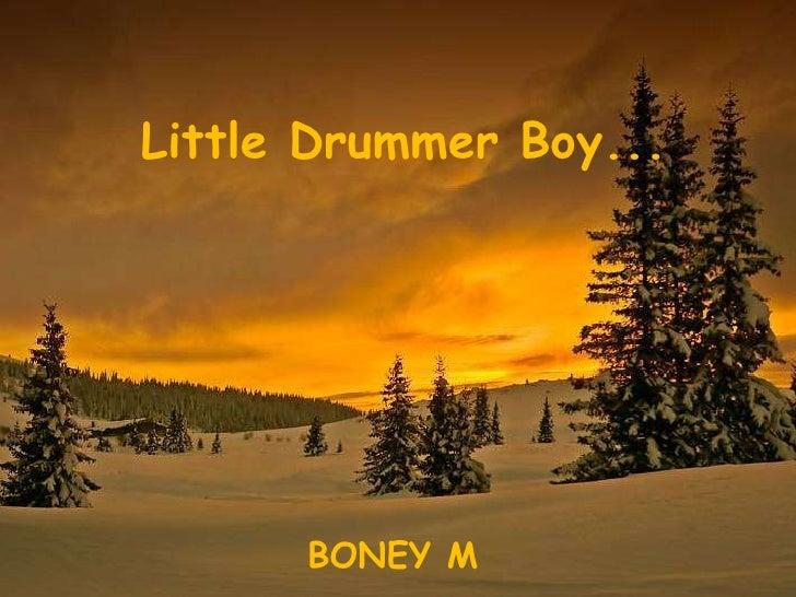 Little Drummer Boy... BONEY M
