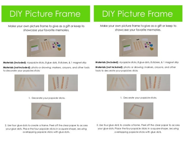 DIY Picture Frame Make your own picture frame to give as a gift or keep to showcase your favorite memories. Materials (inc...