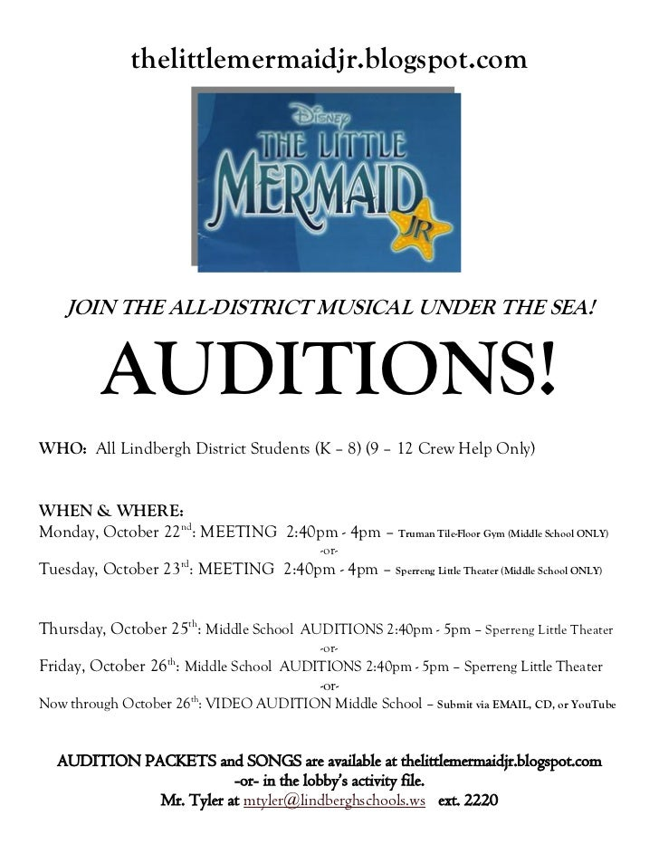 thelittlemermaidjr.blogspot.com    JOIN THE ALL-DISTRICT MUSICAL UNDER THE SEA!         AUDITIONS!WHO: All Lindbergh Distr...