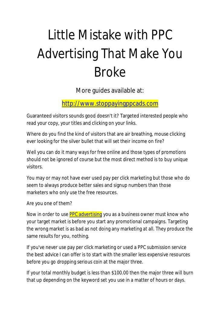 Little Mistake with PPC      Advertising That Make You                Broke                         More guides available ...