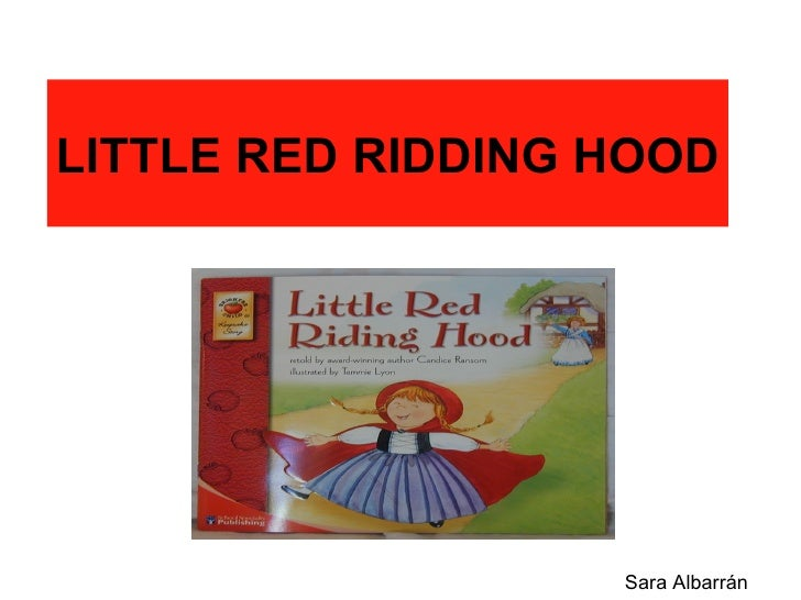 LITTLE RED RIDDING HOOD Sara Albarrán