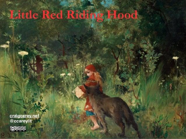 Little Red Riding Hood craigcarey.net @ccareylit