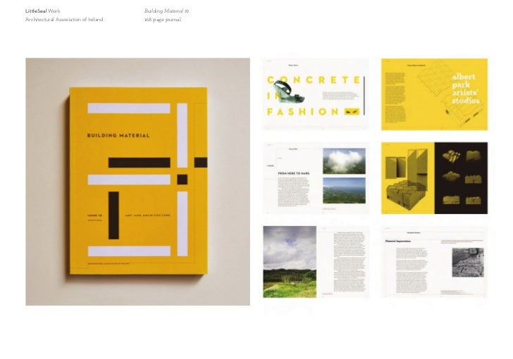 LittleSeal Work                        Building Material 19Architectural Association of Ireland   168 page journal