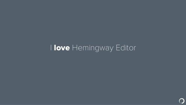 I love Hemingway Editor