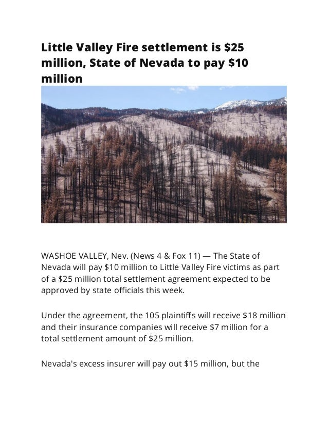 Little Valley Fire settlement is $25 million, State of Nevada to pay $10 million WASHOE VALLEY, Nev. (News 4 & Fox 11) — T...