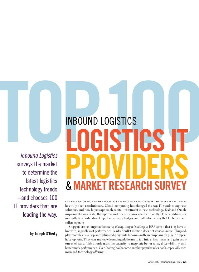 April 2015 • Inbound Logistics 43 The pace of change in the logistics technology sector over the past several years has tr...
