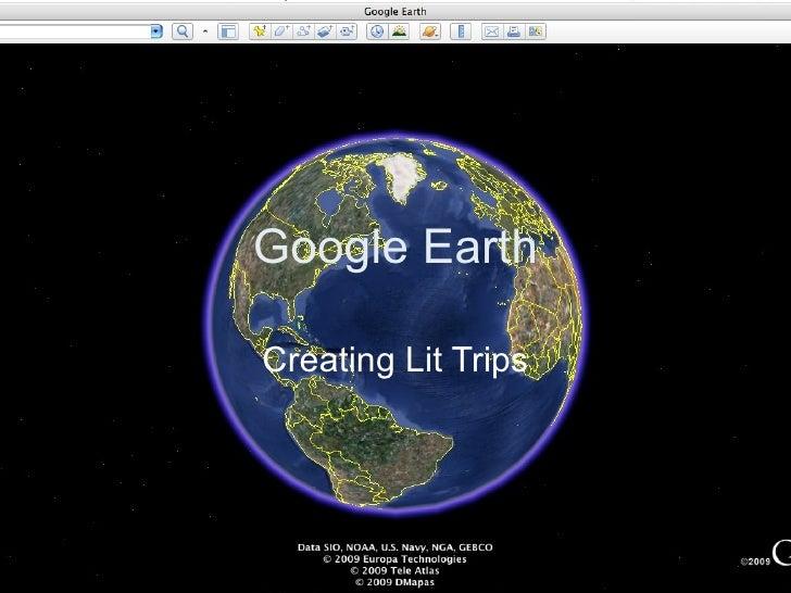 Google Earth Creating Lit Trips