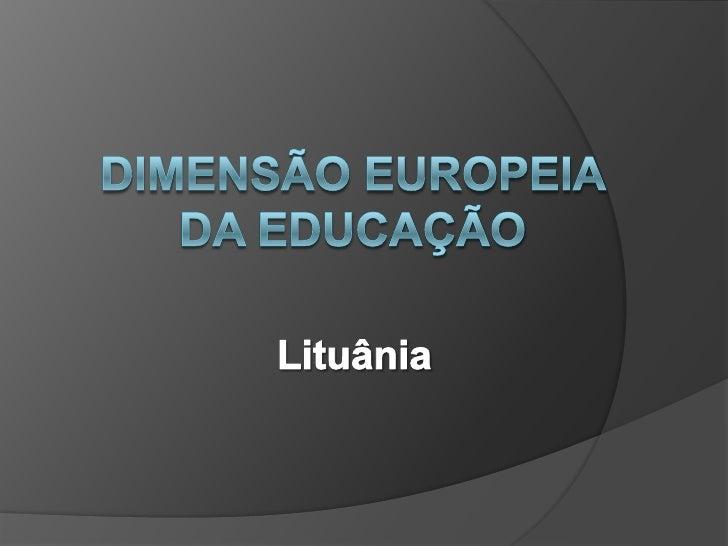 Dimensão Europeia da Educação<br />Lituânia<br />