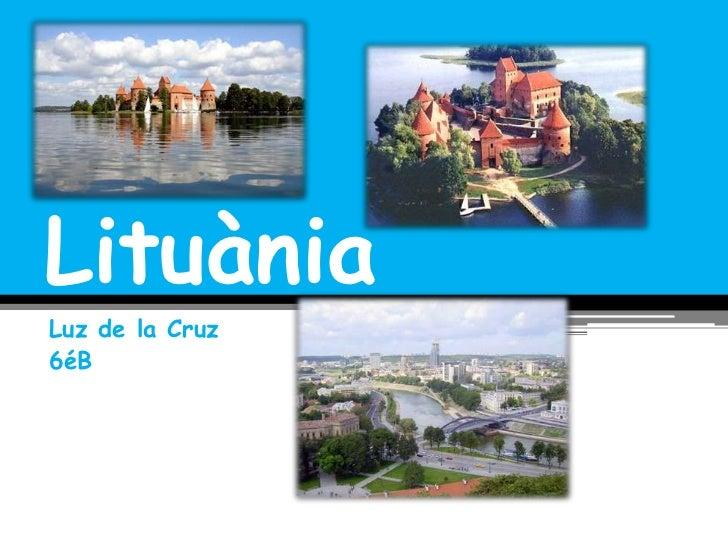 LituàniaLuz de la Cruz6éB