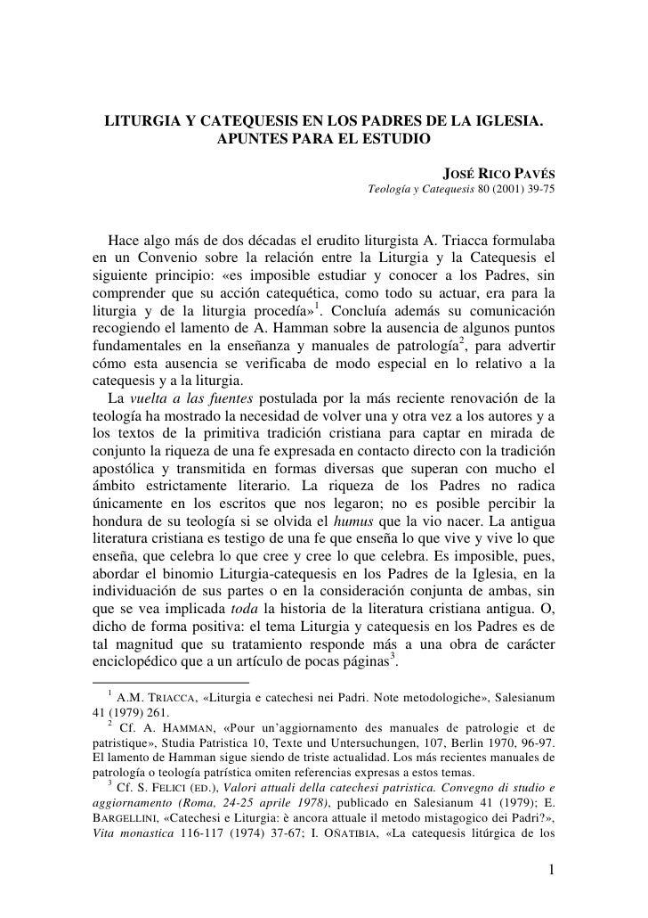 LITURGIA Y CATEQUESIS EN LOS PADRES DE LA IGLESIA.               APUNTES PARA EL ESTUDIO                                  ...