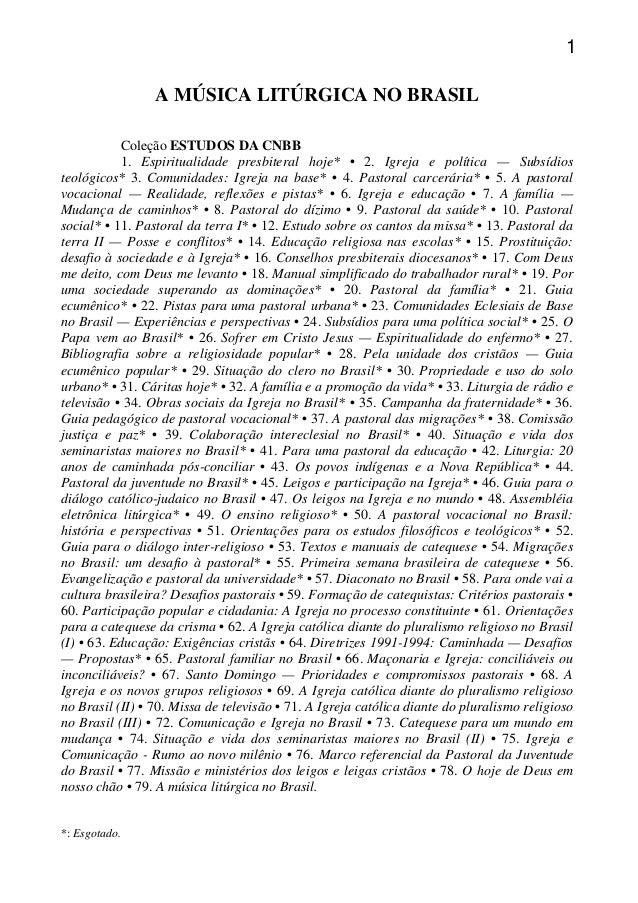 1                 A MÚSICA LITÚRGICA NO BRASIL           Coleção ESTUDOS DA CNBB           1. Espiritualidade presbiteral ...