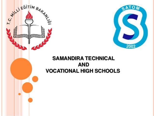 SAMANDIRA TECHNICAL AND VOCATIONAL HIGH SCHOOLS