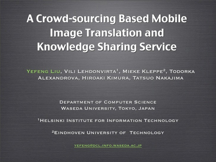 A Crowdsourcing Based Mobile Image Translation and  Knowledge Sharing Service
