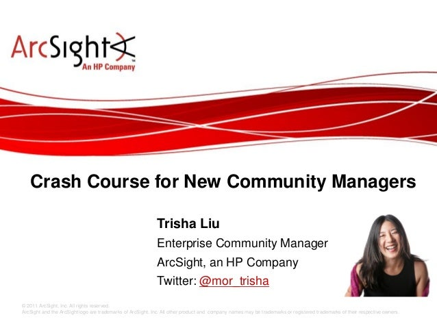 Crash Course for New Community Managers                                                            Trisha Liu             ...