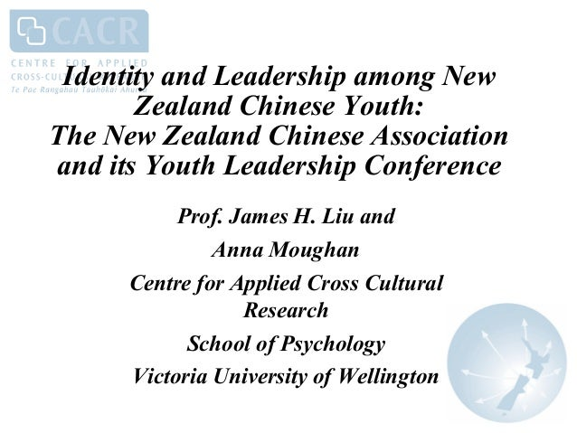 Identity and Leadership among New Zealand Chinese Youth: The New Zealand Chinese Association and its Youth Leadership Conf...