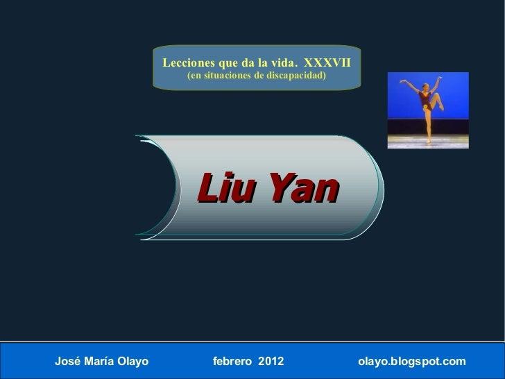 Lecciones que da la vida. XXXVII                          (en situaciones de discapacidad)                           Liu Y...