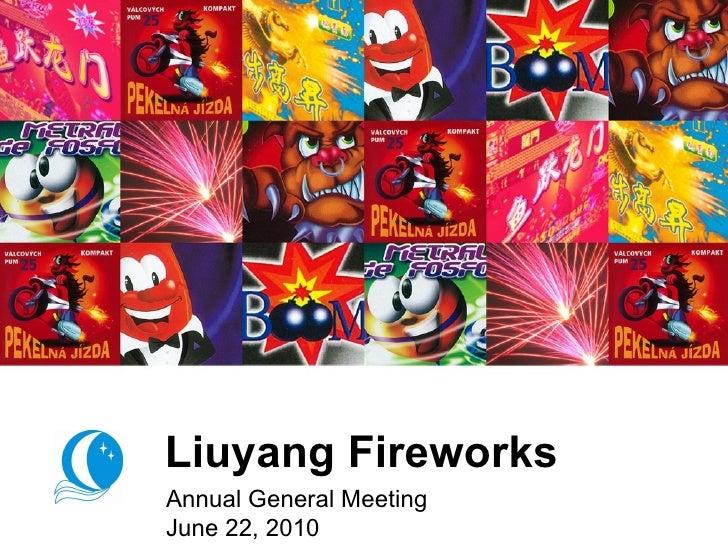 Liuyang Fireworks Annual General Meeting June 22, 2010
