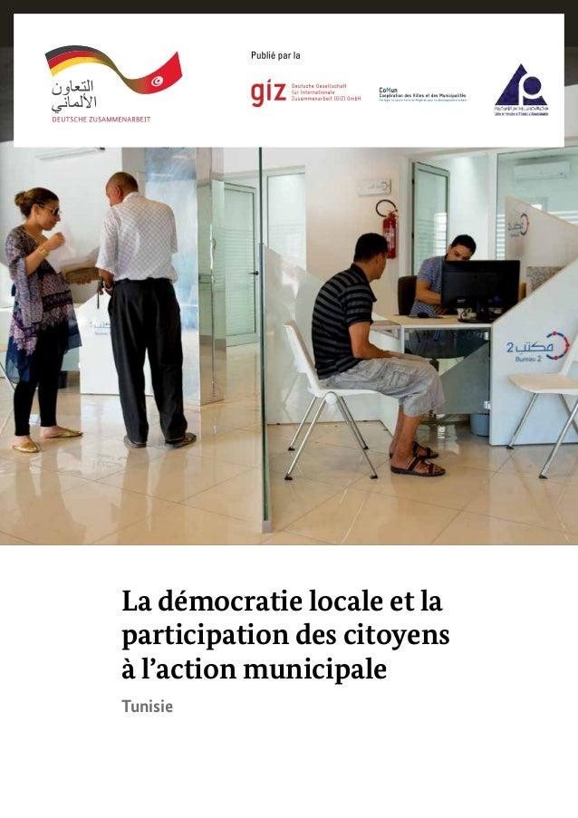 La démocratie locale et la participation des citoyens à l'action municipale Tunisie