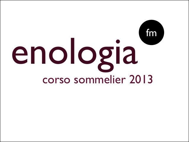 enologia corso sommelier 2013 fm