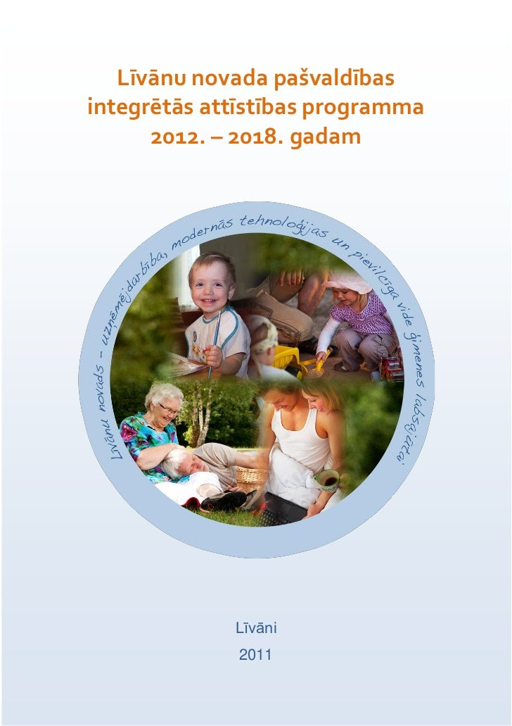 Līvānu novada pašvaldībasintegrētās attīstības programma      2012. – 2018. gadam             Līvāni             2011