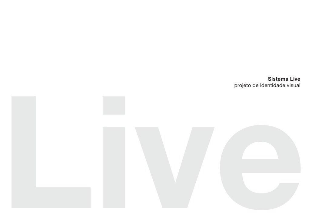 Sistema Liveprojeto de identidade visual