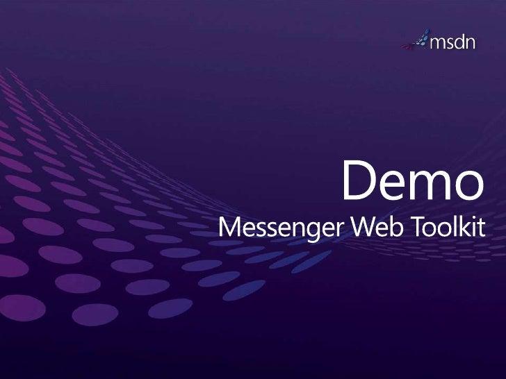 DemoMessenger Web Toolkit<br />
