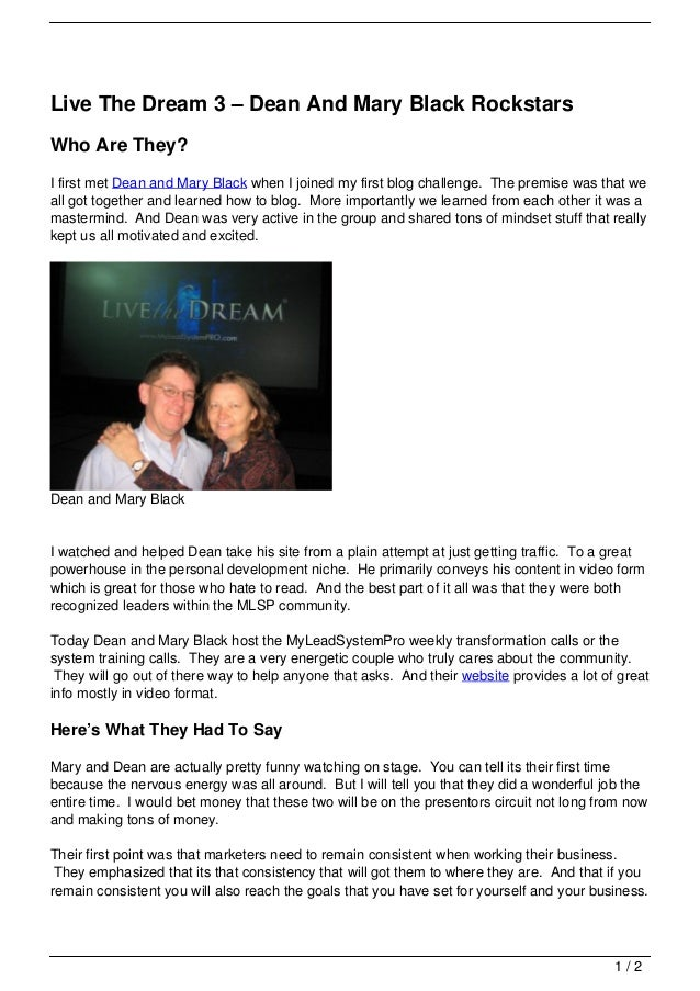 Live The Dream 3 – Dean And Mary Black RockstarsWho Are They?I first met Dean and Mary Black when I joined my first blog c...