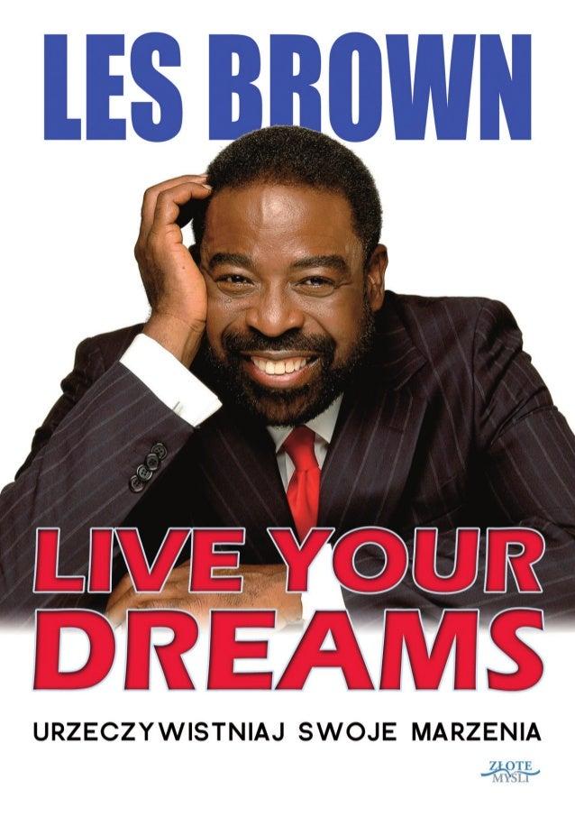 """Ten ebook zawiera darmowy fragment publikacji """"Live your dreams"""" Darmowa publikacja dostarczona przez ebooki24.org Copyrig..."""