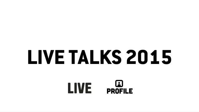 LIVE TALKS 2015