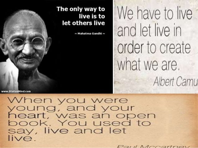 Live And Let Live