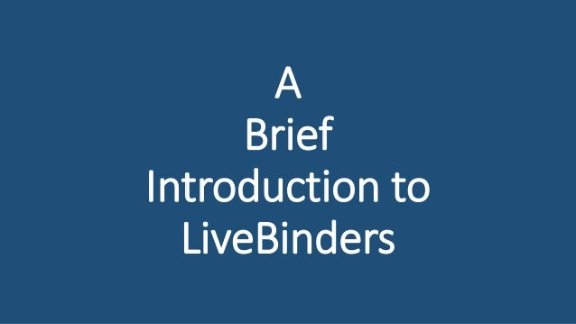 A Brief Introduction to LiveBinders