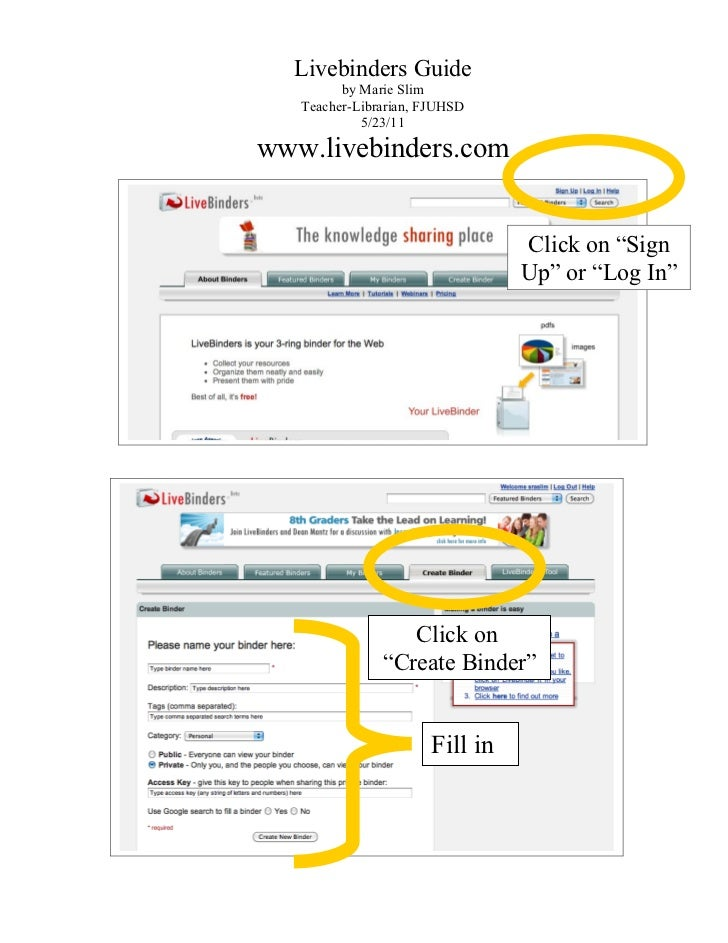 Livebinders Guide         by Marie Slim   Teacher-Librarian, FJUHSD            5/23/11www.livebinders.com                 ...