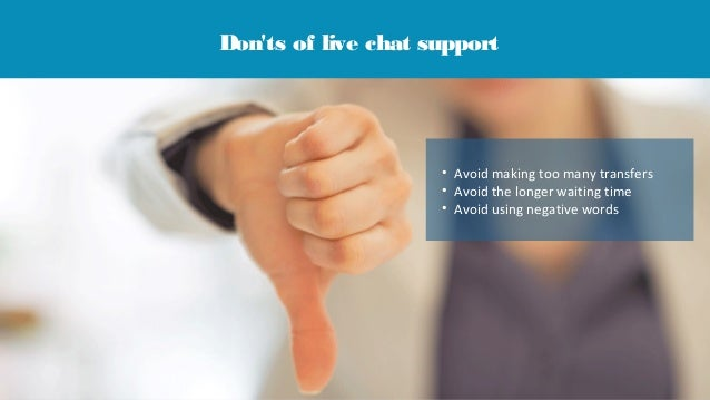 ... live chat support; 3.