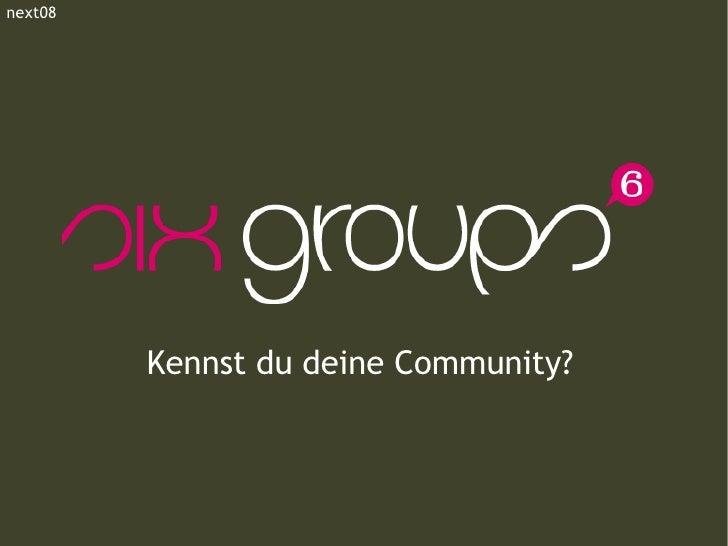 Kennst du deine Community? next08