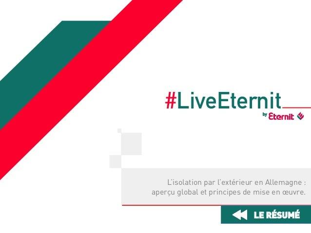 #LiveEternit by  L'isolation par l'extérieur en Allemagne : aperçu global et principes de mise en œuvre.  LE RÉSUMÉ