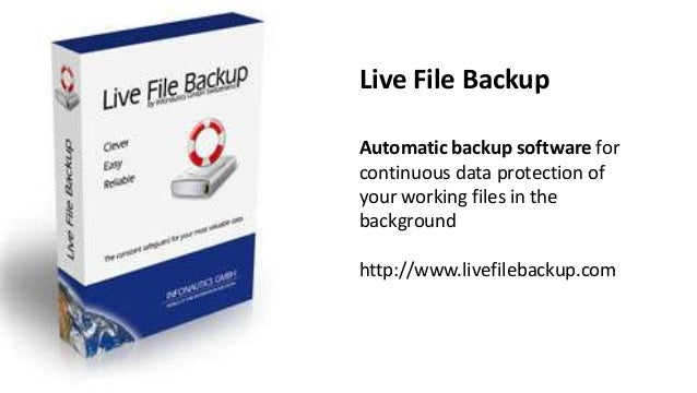 Live File Backup Automatic backup software for continuous data protection of your working files in the background http://w...