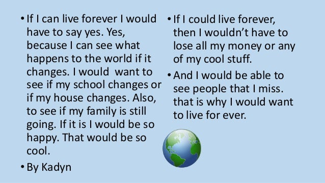 A Point of View: Would you want to live forever?