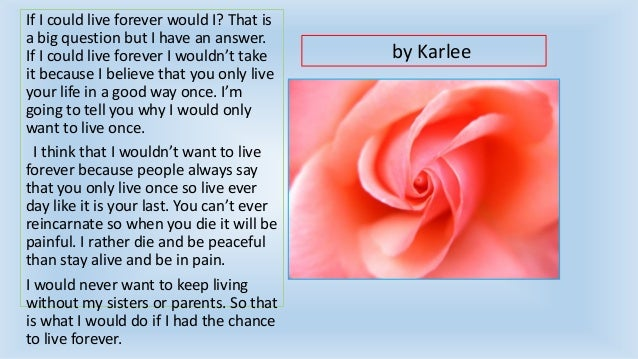 Would You Want to Live Forever? Slide 2