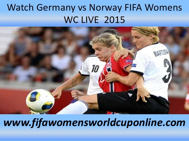 Norway vs germany live webcam