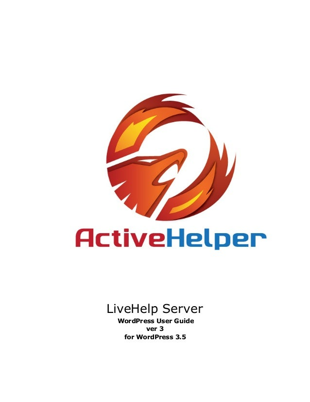 LiveHelp ServerWordPress User Guidever 3for WordPress 3.5