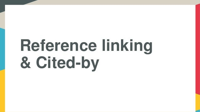 Reference linking & Cited-by