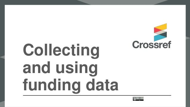 Collecting and using funding data